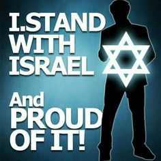 I am with Izrael and proud of it!