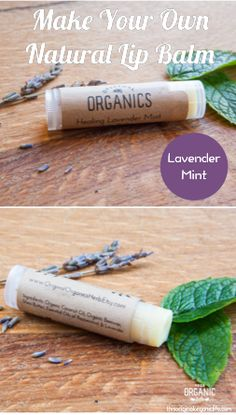 Make Your Own Natural Lip Balm - lavender mint                                                                                                                                                     More