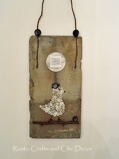 Rustic Button Craft On A Slate Roofing Tile | Rustic Crafts & Chic Decor