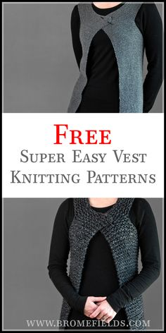 FREE Super easy vest knitting patterns by Brome Fields