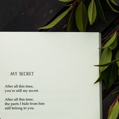 "Missing Quotes : ""After all this time, you're still my secret. After all this time, the parts I… Lover Quotes For Him, Secret Lovers Quotes, I Miss You Quotes For Him, Missing You Quotes For Him, Love Yourself Quotes, Sad Quotes About Him, Missing Someone You Love, I Still Love You Quotes, Lost Love Quotes"