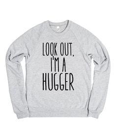 Skreened Heather Gray Look Out, Im A Hugger Sweatshirt//