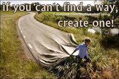 Make a way!!!