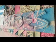 'New shoes' scrapbook layout - YouTube