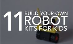 Robot kits for kids offer a fun, hands-on building experience and robotics introduction for budding makers and young robot engineers. Robot Kits For Kids, Robots For Kids, Science For Kids, Science Activities, Science Experiments, Build Your Own Robot, Programming Tools, Robotics Engineering, Coding For Kids