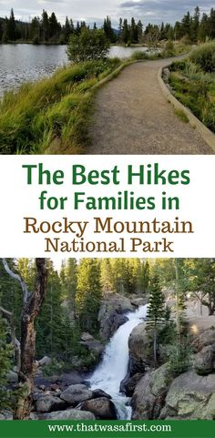 The best hikes in Rocky Mountain National Park for the whole family!