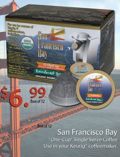 San Francisco Bay Coffee pods for your Keurig Brewer