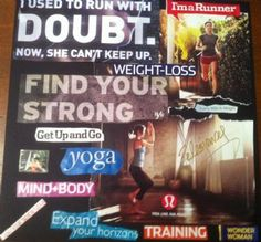 Inspiration Board-(This is a good inspirational bd that addresses motivation and fitness-L)