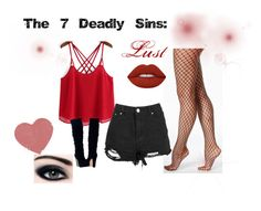 The 7 deadly Sins: Lust by jade-blackwhiteandgreen on Polyvore featuring Hue and Lime Crime