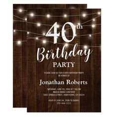 Rustic Country 40th Birthday Party | Custom Age Invitation Rustic Birthday Parties, Country Birthday, Backyard Birthday, Barn Parties, 60th Birthday Party, Birthday Party Invitations, Birthday Cards, Fortieth Birthday, Birthday Celebration