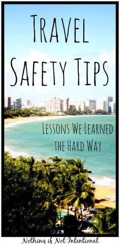 Please share! Safety tips and precautions that will help your family stay safe when you travel. Lessons learned the hard way.