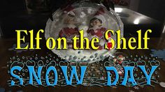 Our Elves on the Shelf Made themselves into a snow globe to give us a SNOW DAY ________________________________________ The Elf Tradition Have you ever wonde. The Elf, Elf On The Shelf, Snow Globe, Shelf Ideas, Shelves, Day, Shelving, Shelving Ideas, Platter Ideas