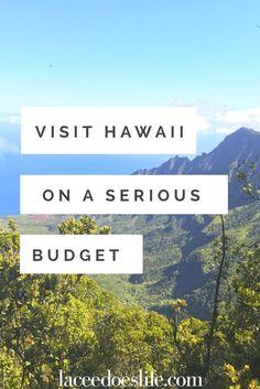 Hawaii Budget Vacation | Visit Hawaii on a budget | Budget travel | Hawaii vacation ideas | Visiting Hawaii | Hawaii itinerary | Kauai | Napali Coast | Hike Hawaii | Free Hawaii activities |