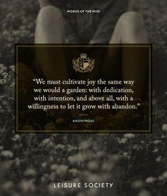 #leisuresociety #Wordsofthewise