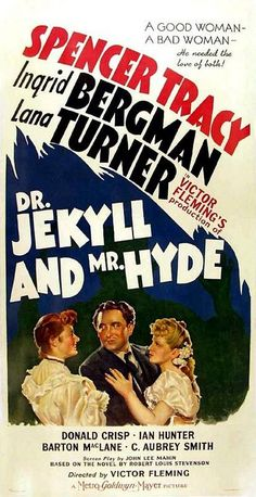 """Dr. Jekyll and Mr. Hyde"" (1941). Spencer Tracy version."