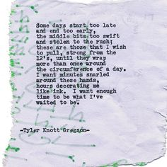 By author Tyler Knott: Typewriter Series #1422 by Tyler Knott Gregson ___ Chasers of the Light & All The Words Are Yours are Out Now! #tylerknott #writinglife #favouriteauthor