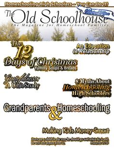 LOVE The Old Schoolhouse magazine.  It is always full of great articles, ideas, and encouragement.