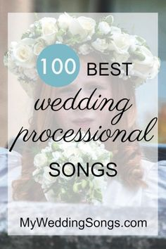 Wedding Processional Songs Best 100 List
