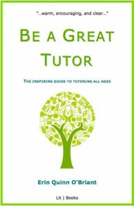 Be a Great Tutor: insider Information for tutors. Please scroll down the page until you see the above title. Great links are supplied here.