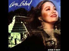 12. México Lindo y Querido / Cielito Lindo - Ana Gabriel - YouTube