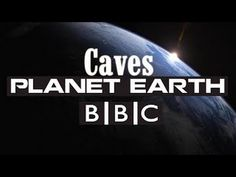 Planet Earth Episode 4 Caves | BBC Documentary