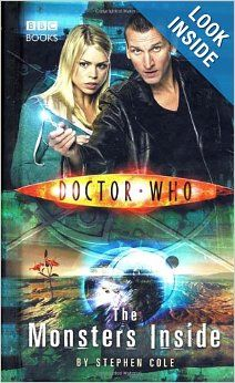 Doctor Who: Monsters Inside (Doctor Who  Steve Cole
