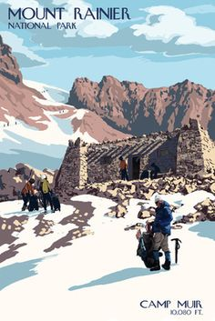 Mount Rainier National Park - Camp Muir & Climbers - Lantern Press Poster