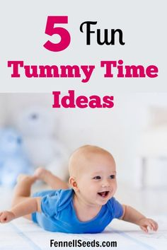 Tummy Time Ideas | Tummy Time Activities | When to start tummy time