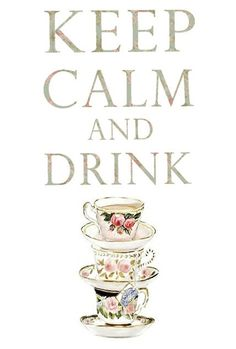 When in Doubt, Drink Tea!  http://blog.freepeople.com/2013/02/doubt-drink-tea/