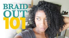 "How To Braid Out Method 101 ""Natural Hair"" (+playlist)"