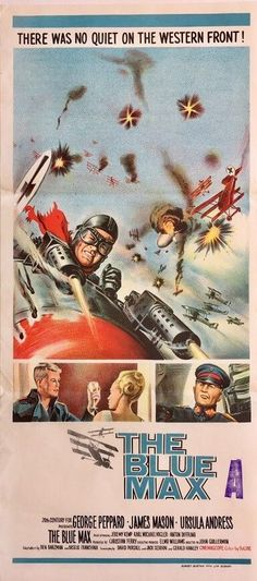 the blue max australian daybill movie poster staring george peppard, james mason and ursula andrews, available to purchase from our collection. Series Movies, Film Movie, Tv Series, George Peppard, War Film, Fighter Pilot, Movie Props, Original Movie, Classic Movies