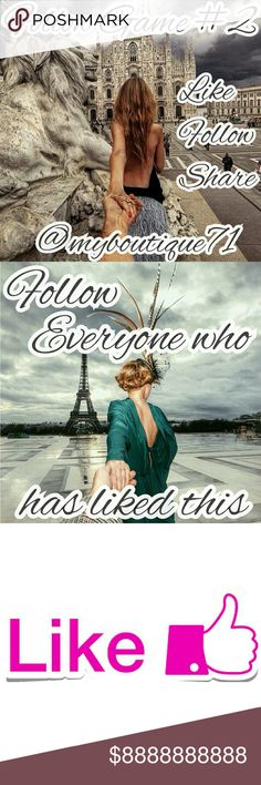 Follow Game #2 Follow game Like Follow everyone who has liked this listing Share to your followers Come back and share often Other