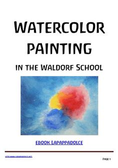 Watercolor painting in the Waldorf School ebook