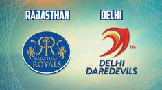 Delhi Daredevils vs Rajasthan Royals, 6th Match – Indian Premier League 2015