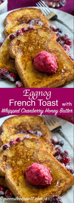 Enjoy thick slices of fluffy Eggnog French Toast — a perfect breakfast for Christmas morning. Serve with a dust of powdered sugar, a drizzle of pure maple syrup and a dollop of Whipped Cranberry Honey Butter! Eggnog French Toast, French Toast Bake, Cranberry Butter Recipe, Sour Cream Scones, Cinnamon Honey Butter, Best Breakfast, Breakfast Dishes, Breakfast Ideas, Breakfast Recipes