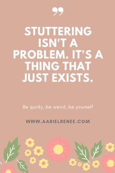 Stuttering isn't a problem. It's a thing that just exists // AArielRenee Emily Blunt Mary Poppins, Speech Therapy Activities, Tweet Quotes, Do Love, Always Remember, Do Anything, The Cure, Blog, Art