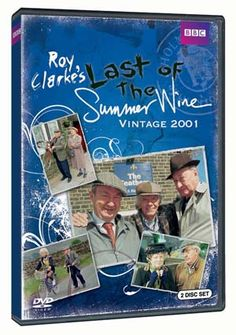 """Last of the Summer Wine"" Last of the Summer Wine: Vintage 2001 at BBC Shop Our intrepid trio of misbehaving seniors shows that wisdom doesn't necessarily come with age and there are always life lessons to be learned, sometimes with hilarious results! Laugh until your sides hurt with the outrageous misadventures that Truly, Clegg and Tom Owen get into on this new season of Last of the Summer Wine!"