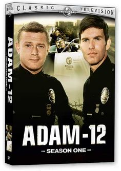 Adam 12.  Yup i was going to marry one of them too.    Loved that show.