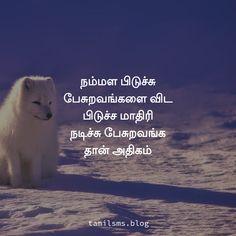 நம்மள பிடுச்சு பேசுறவங்களை விட பிடுச்ச மாதிரி நடிச்சு பேசுறவங்க தான் அதிகம் Life Lesson Quotes, Life Lessons, Life Quotes, Tamil Motivational Quotes, Sad Quotes, Quotes About Life, Quote Life, Mourning Quotes, Quotes On Life