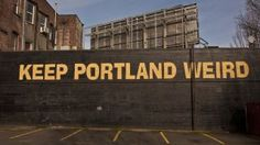 The 'Keep Portland Weird' sign is viewed on February in Portland, Oregon. Portland has embraced its national reputation as a city inhabited with weird, independent people, as underscored by the dark comedy of the IFC TV show 'Portlandia. Portland Hipster, United Van Lines, Portland State University, West Coast Road Trip, Homeless People, Part Time Jobs, House Prices, Portland Oregon, Alternative