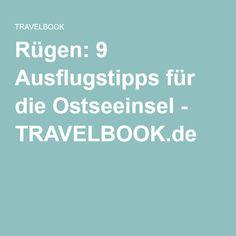 Rügen: 9 Ausflugstipps für die Ostseeinsel - TRAVELBOOK.de