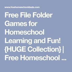 Free File Folder Games for Homeschool Learning and Fun! {HUGE Collection} | Free Homeschool Deals ©