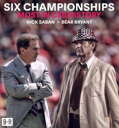 The two greatest coaching legends in college football Alabama Football Quotes, Alabama College Football, Notre Dame Football, American Football, Crimson Tide Football, Alabama Crimson Tide, Paul Bear Bryant, Nick Saban, Fantasy Football