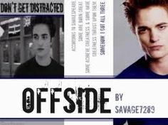Offside by Savage7289 (Angst/Drama) - Cocky Soccerward is drawn to new student Bella in this dramatic fic that is one of the most well written high school fics out there.  Complex characters, loving and plots make this one of my fav fics of all time ...