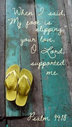 PSALMS 94:18