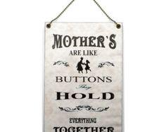 Hecho a mano madera 'Madres son como los botones de' casa signo 391