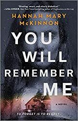 Silver's Reviews: You Will Remember Me by Hannah Mary McKinnon Book Club Books, New Books, Books To Read, Book Lists, Date, Thriller Books, Page Turner, Riveting, Deceit
