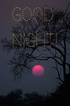 Good Night Image, Sweet Dreams, Celestial, Outdoor, Outdoors, Outdoor Games, The Great Outdoors, Good Nite Images