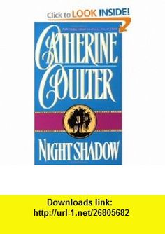 Night Shadow (9780380756216) Catherine Coulter , ISBN-10: 0380756218  , ISBN-13: 978-0380756216 ,  , tutorials , pdf , ebook , torrent , downloads , rapidshare , filesonic , hotfile , megaupload , fileserve