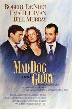 Mad Dog and Glory (1993) - (cast Robert De Niro)